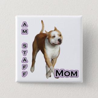 American Staffordshire Mom 4 - Button