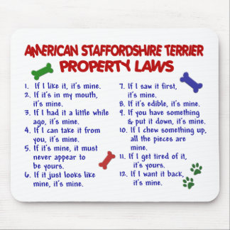 AMERICAN STAFFORDSHIRE Property Laws 2 Mouse Mat