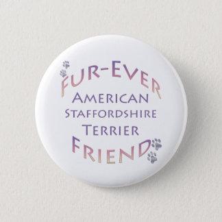 American Staffordshire Terrier Furever Pinback Button