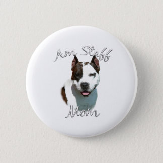 American Staffordshire Terrier Mom 2 Pinback Button