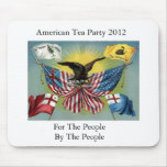 American Tea Party For The  People By the People Mouse Pad