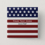 American USA Flag Patriotic July 4th Custom Pinback Button