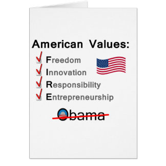 American Values: Fire Obama! Greeting Card