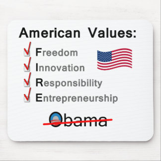 American Values: Fire Obama! Mouse Pad