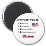 American Values: Fire Obama! Refrigerator Magnet