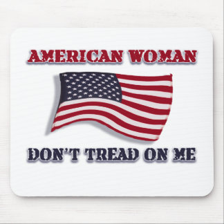 American Woman Don t Tread On Me Mouse Pads