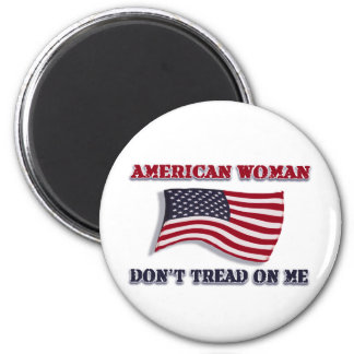 American Woman Don't Tread On Me 2 Inch Round Magnet