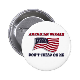 American Woman Don't Tread On Me Pinback Button
