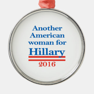 American Woman for Hillary Clinton Silver-Colored Round Ornament