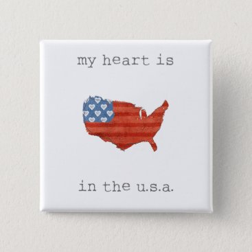 USA Themed Americana | My Heart Is In The USA Map Pinback Button