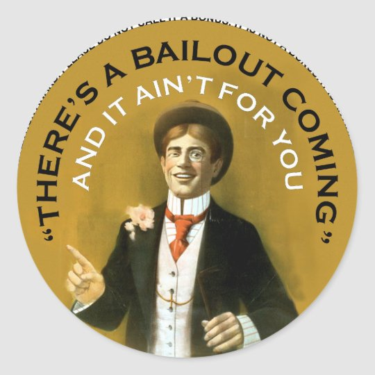 Americana There's A Bailout Coming Neil Young Classic Round Sticker