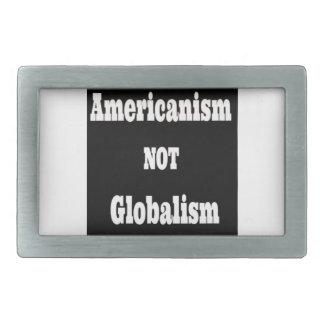 Americanism, NOT Globalism Rectangular Belt Buckle