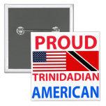 Americano de Trinidad y Tobago orgulloso Pin