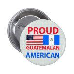 Americano guatemalteco orgulloso pin