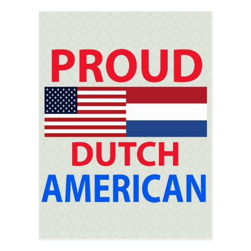 Americano holandés orgulloso postal