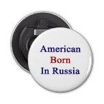 Americano llevado en Rusia Abrebotellas Redondo