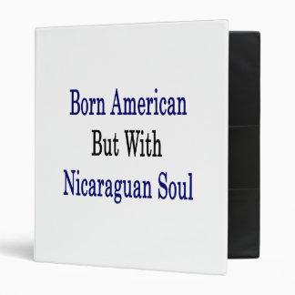 Americano nacido pero con alma nicaragüense