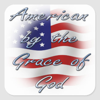 Americano por la gracia de dios pegatina cuadrada