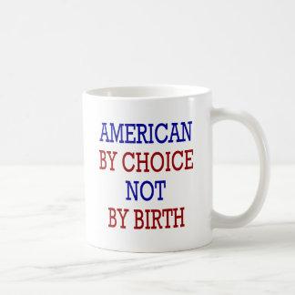 Americano por la opción no por nacimiento taza