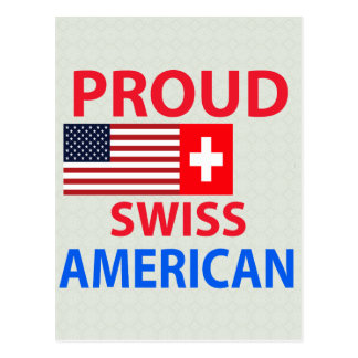 Americano suizo orgulloso tarjeta postal