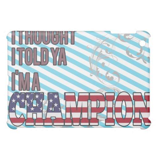 Americano y un campeón