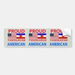 Americano yugoslavo orgulloso etiqueta de parachoque
