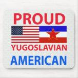 Americano yugoslavo orgulloso alfombrillas de raton