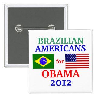 Americanos brasileños para Obama Pin Cuadrada 5 Cm