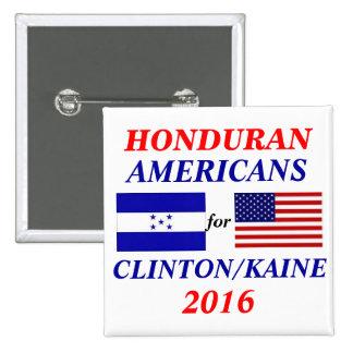 Americanos del Honduran para Clinton/Kaine Pin Cuadrado