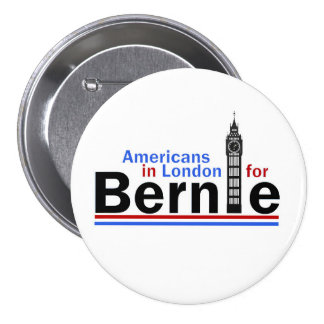 Americanos en Londres para Bernie Pin Redondo De 3 Pulgadas