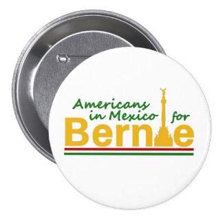 Americanos en México para Bernie Pin Redondo De 3 Pulgadas