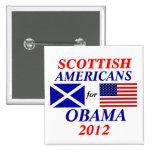 Americanos escoceses para Obama Pins