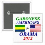 Americanos gaboneses para Obama Pins