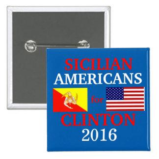 Americanos sicilianos para Hillary Clinton Pin Cuadrada 5 Cm