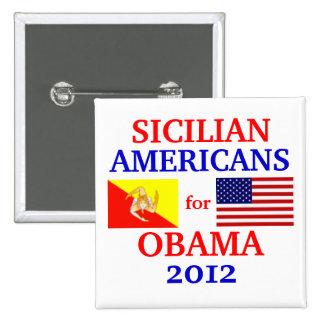 Americanos sicilianos para Obama Pin Cuadrada 5 Cm