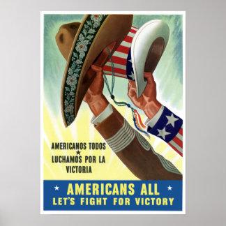 Americanos Todos Luchamos Por La Victoria Poster