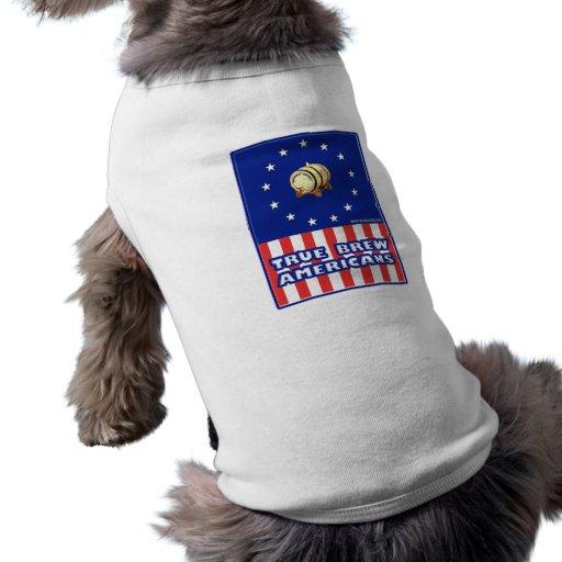Americanos verdaderos del vino del Brew Camiseta De Perro