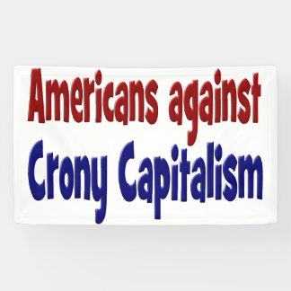 Americans Against Crony Capitalism Banner
