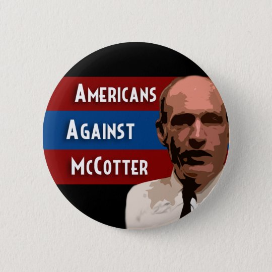 Americans Against McCotter Button