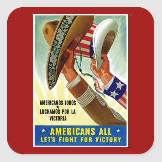 Americans All ~ Let's Fight for Victory Square Sticker