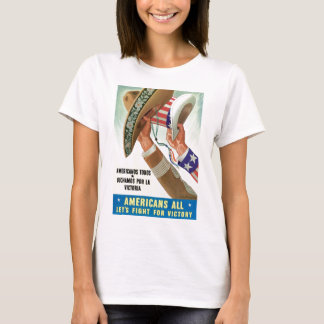 Americans All Let's Fight For Victory T-Shirt