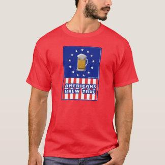 Americans Brew True T-Shirt