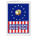 Americans Brew True Wine Greeting Card