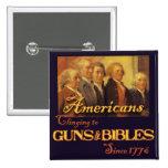 Americans, Clinging to Guns & Bibles Pin