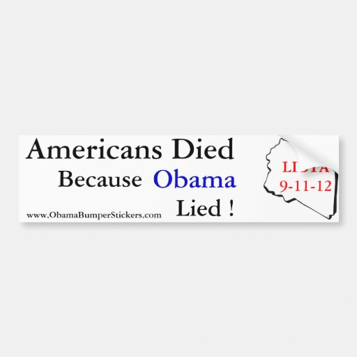 Americans Died When Obama Lied Car Bumper Sticker