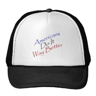 Americans Do It Way Better Trucker Hat
