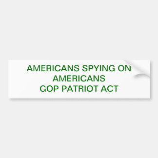AMERICANS SPYING ON AMERICANS BUMPER STICKER