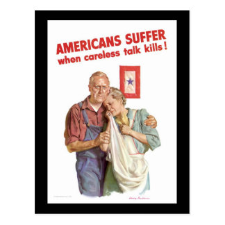 Americans Suffer When Careless Talk Kills Postcard