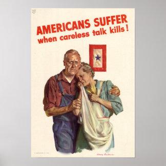 Americans Suffer When Careless Talk Kills! Poster