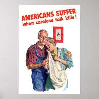 Americans Suffer When Careless Talk Kills Poster